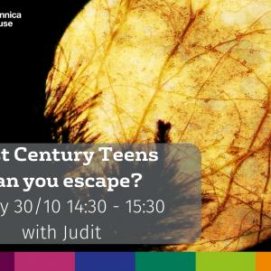 21st Century Teens 30.10.20 | Accademia Britannica IH Arezzo