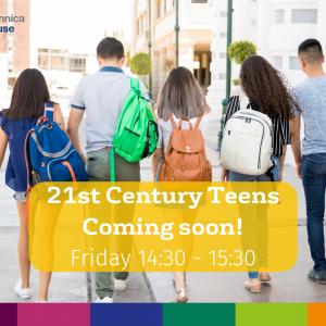 21st Century Teens | Coming Soon!