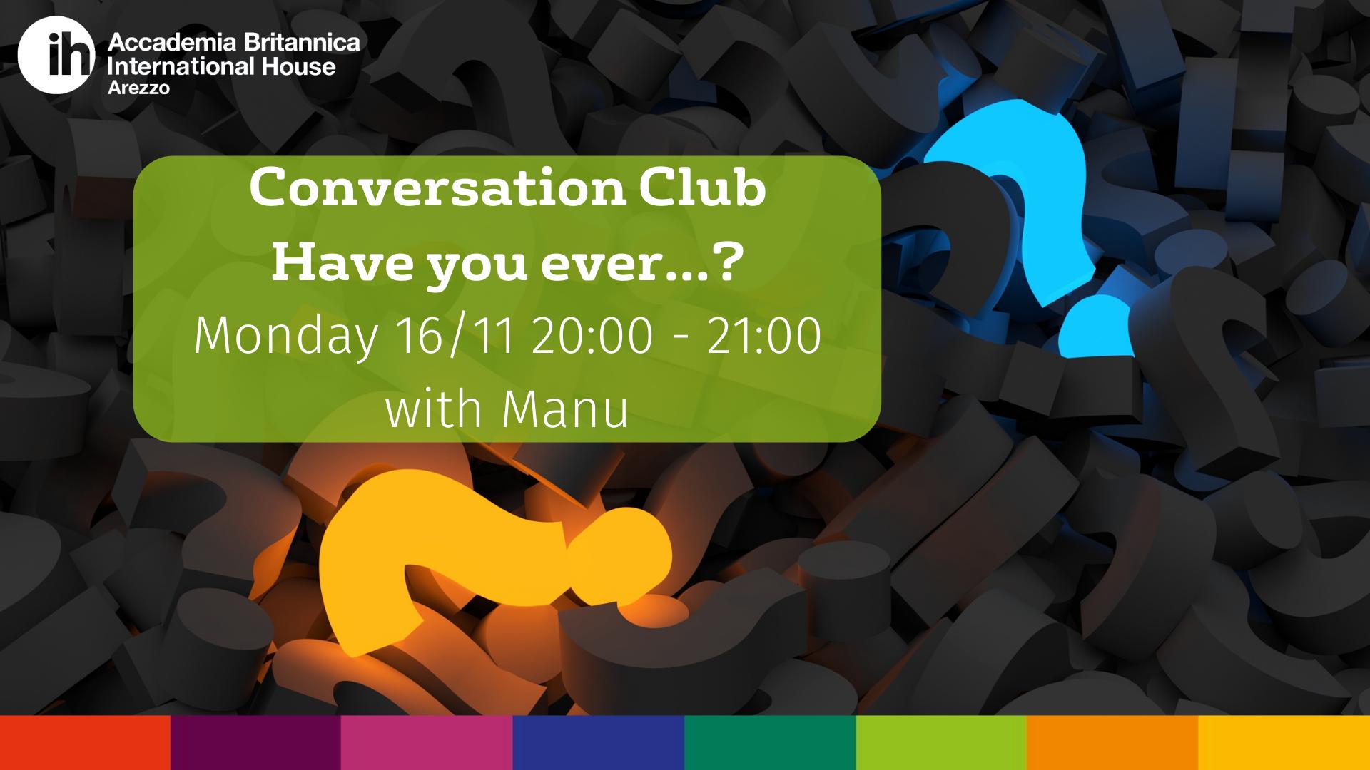 Conversation Club 16.11.20 | Accademia Britannica IH Arezzo