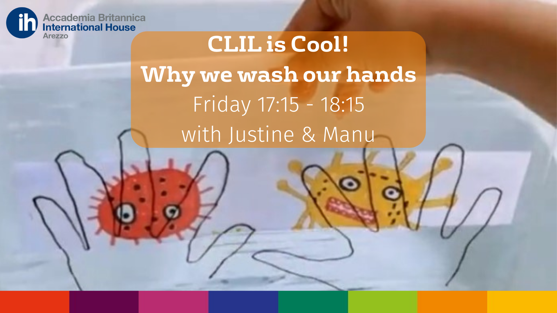 CLIL is Cool - Why we wash our hands | Accademia Britannica IH Arezzo
