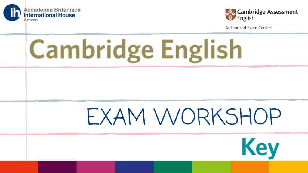 A2 Key Exam Workshop