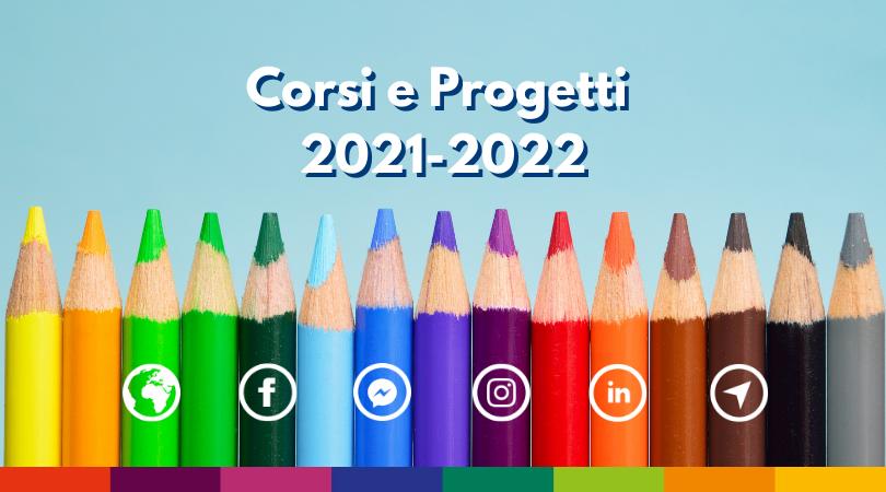Corsi e Progetti 2021-2022