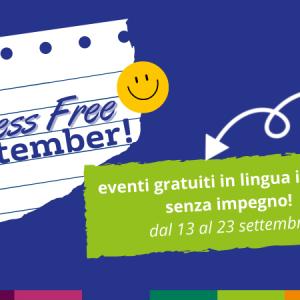 Stress Free September - eventi gratuiti, senza impegno