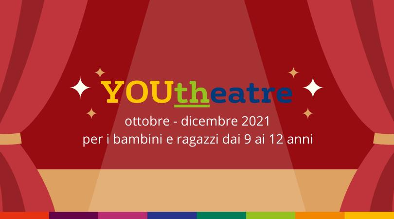 YOUtheatre Autunno 2021